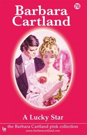 Barbara Cartland - A Lucky Star [eKönyv: epub, mobi]