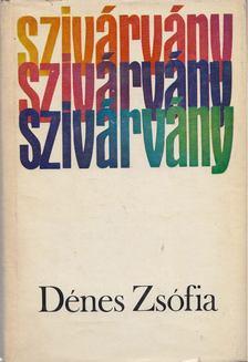 Dénes Zsófia - Szivárvány [antikvár]