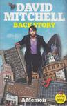 David Mitchell - Back Story [antikvár]