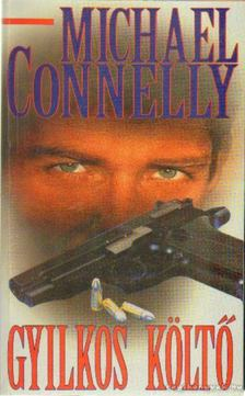 Michael Connelly - Gyilkos költő [antikvár]