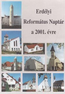 Molnár János - Erdélyi református naptár a 2001. évre [antikvár]