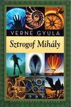 Verne Gyula - Sztrogof Mihály [antikvár]
