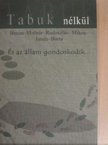 Barta György - És az állam gondoskodik... [antikvár]
