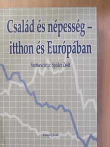 Bukodi Erzsébet - Család és népesség - itthon és Európában [antikvár]