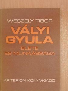 Weszely Tibor - Vályi Gyula [antikvár]
