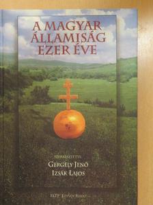 Bácskai Vera - A magyar államiság ezer éve (dedikált példány) [antikvár]