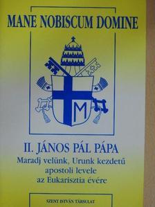 II. János Pál pápa - Mane Nobiscum Domine [antikvár]