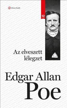 Edgar Allan Poe - Az elveszett lélegzet