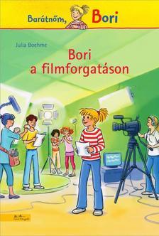 Julia Boehme - Bori a filmforgatáson - Barátnőm, Bori