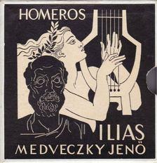 Homeros - Medveczky Jenő:  Homeros Ilias [antikvár]