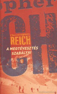 Reich, Christopher - A megtévesztés szabályai [antikvár]