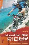 Baki Ádám - Mountain Bike Rider [antikvár]