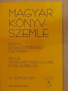 Bellágh Rózsa - Magyar Könyvszemle 2005/3. [antikvár]