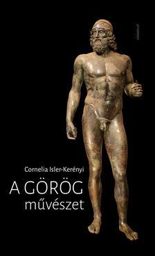 Isler-Kerényi, Cornelia - A görög művészet