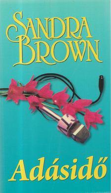 Sandra Brown - Adásidő [antikvár]