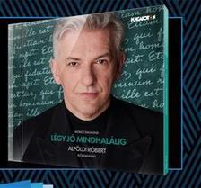MÓRICZ ZSIGMOND - Légy jó mindhalálig - Alföldi Róbert előadásában - Hangoskönyv