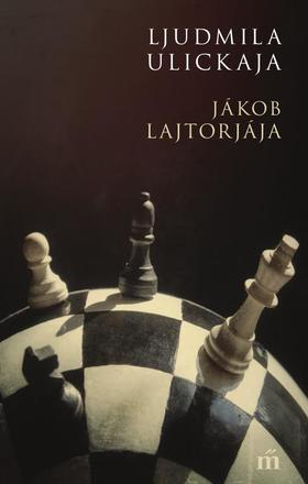 Ljudmila Ulickaja - Jákob lajtorjája