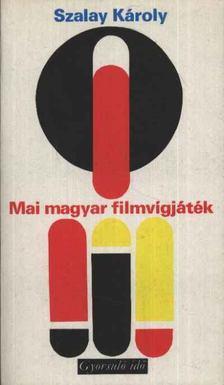 SZALAY KÁROLY - Mai magyar filmvígjáték [antikvár]
