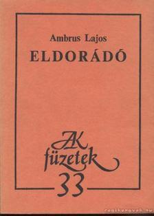 Ambrus Lajos - Eldorádó [antikvár]