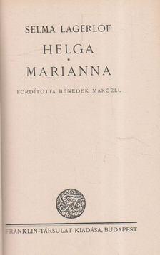 Selma Lagerlöf - Helga - Marianna [antikvár]