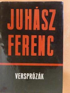 Juhász Ferenc - Versprózák [antikvár]