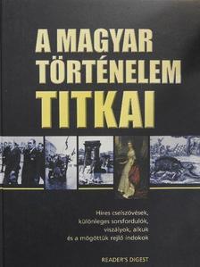 Bödő István - A magyar történelem titkai [antikvár]