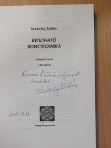 Szokolay Zoltán - Betiltható bonctechnika (dedikált példány) [antikvár]