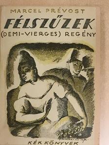 Marcel Prévost - Félszűzek [antikvár]