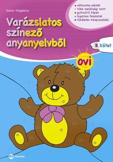 """Dohar Magdolna - Varázslatos színező anyanyelvből OVI - """"B"""" kötet"""