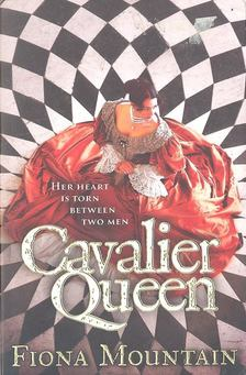 MOUNTAIN, FIONA - Cavalier Queen [antikvár]