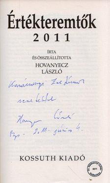 Hovanyecz László - Értékteremtők 2011 (dedikált) [antikvár]