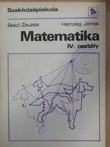 Bakó Zsuzsa - Matematika IV. [antikvár]