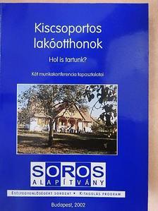 Bakonyi Éva - Kiscsoportos lakóotthonok [antikvár]