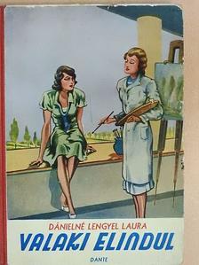 Dánielné Lengyel Laura - Valaki elindul [antikvár]