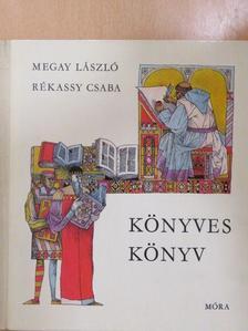 Megay László - Könyves könyv (dedikált példány) [antikvár]