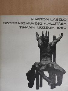 Marton László - Marton László szobrászművész kiállítása [antikvár]
