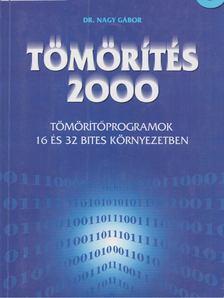 Nagy Gábor - Tömörítés 2000 [antikvár]