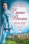 Charlotte Bronte - Clare Boylan - Emma Brown