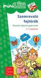- LDI-203 SZEMREVALÓ FEJTÖRÕK 5-7 ÉVESEKNEK /MINI-LÜK/