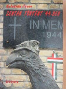 Szloboda János - Zentán történt '44-ben [antikvár]