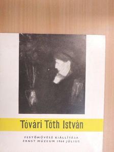 Simányi Frigyes - Tóvári Tóth István festőművész kiállítása [antikvár]