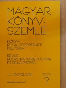 Bálint Gábor - Magyar Könyvszemle 2005/2. [antikvár]