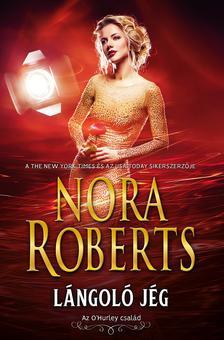 Nora Roberts - Lángoló jég
