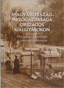 Estók János - Magyarország mezőgazdasága országos kiállításokon [antikvár]