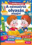 POKORÁDI ZOLTÁNNÉ - A némaértő olvasás alapjai 1. osztályosoknak