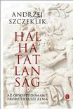 SZCZEKLIK, Andrzej - Halhatatlanság
