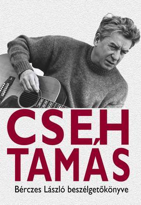 Bérczes László - Cseh Tamás - Beszélgetőkönyv