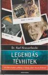Dr. Karl Kruszelnicki - LEGENDÁS TÉVHITEK [outlet]