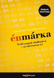 John Purkiss - David Royston Lee - Énmárka - Tedd magad eladhatóvá az interneten is! - Átdolgozott, bővített kiadás [eKönyv: epub, mobi]