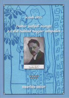 Kozák Péter - Doktor Szélpál Margit [antikvár]